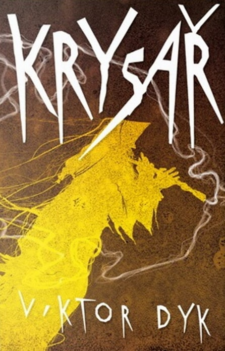 Viktor Dyk - Krysař (obálka knihy)